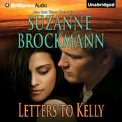 Letters to Kelly: A Selection from Unstoppable Audiobook, by Suzanne Brockmann