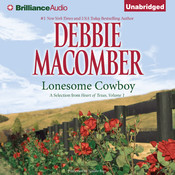 Lonesome Cowboy: A Selection from Heart of Texas, Volume 1, by Debbie Macomber