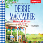 Heart of Texas, Volume 2: Carolines Child and Dr. Texas, by Debbie Macomber