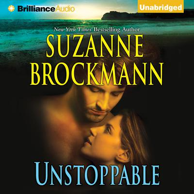 Unstoppable: Love with the Proper Stranger and Letters to Kelly Audiobook, by Suzanne Brockmann