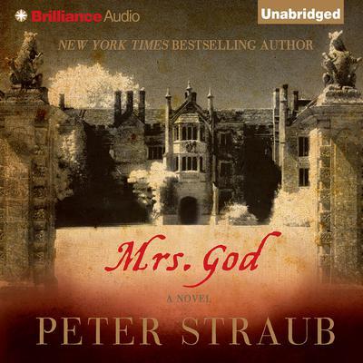 Mrs. God: A Novel Audiobook, by Peter Straub