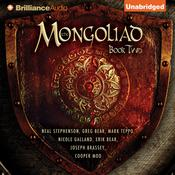 The Mongoliad: Book Two Audiobook, by Neal Stephenson, Greg Bear, Mark Teppo, Nicole Galland, Erik Bear, Joseph Brassey, Cooper Moo