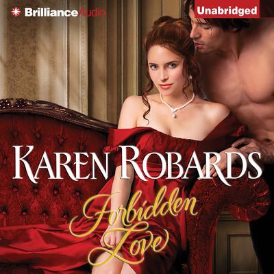 Forbidden Love Audiobook, by Karen Robards