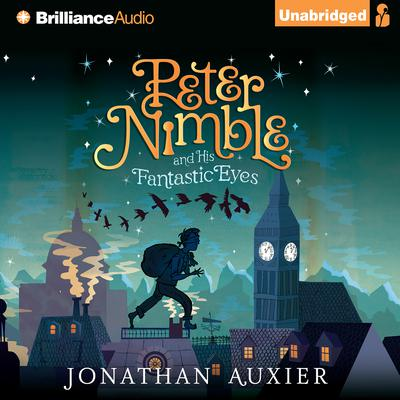 Peter Nimble and His Fantastic Eyes Audiobook, by Jonathan Auxier