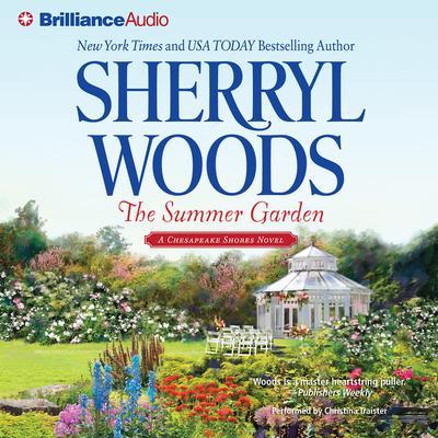 The Summer Garden Audiobook, by Sherryl Woods