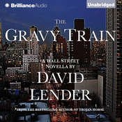 The Gravy Train, by David Lender