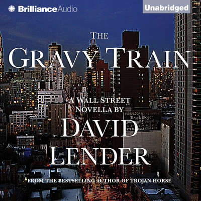 The Gravy Train Audiobook, by David Lender