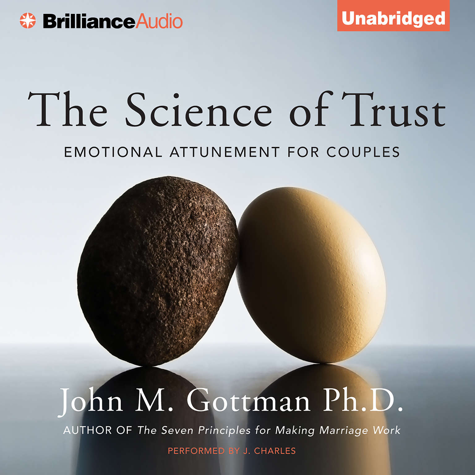 Printable The Science of Trust: Emotional Attunement for Couples Audiobook Cover Art