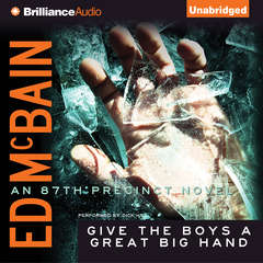 Give the Boys a Great Big Hand Audiobook, by Ed McBain