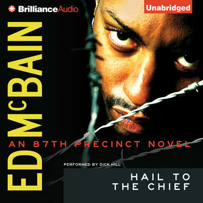 Hail to the Chief Audiobook, by Ed McBain