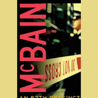 Hail, Hail, The Gangs All Here Audiobook, by Ed McBain