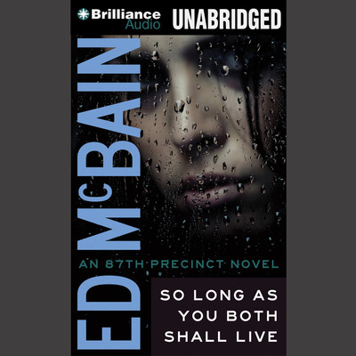 So Long As You Both Shall Live Audiobook, by Ed McBain