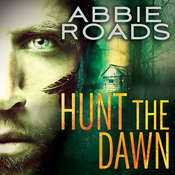 Hunt the Dawn Audiobook, by Abbie Roads