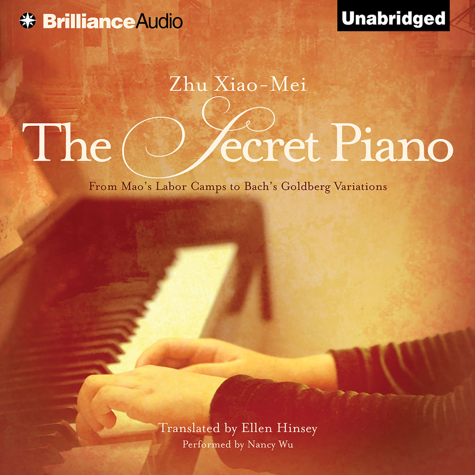 Printable The Secret Piano: From Mao's Labor Camps to Bach's Goldberg Variations Audiobook Cover Art
