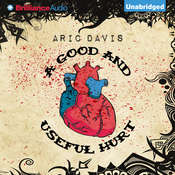 A Good and Useful Hurt, by Aric Davis