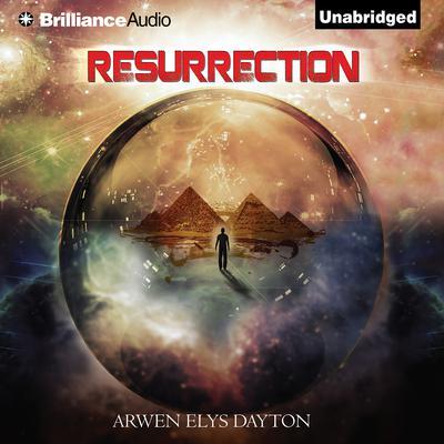 Resurrection Audiobook, by Arwen Elys Dayton