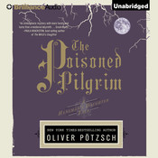 The Poisoned Pilgrim Audiobook, by Oliver Pötzsch