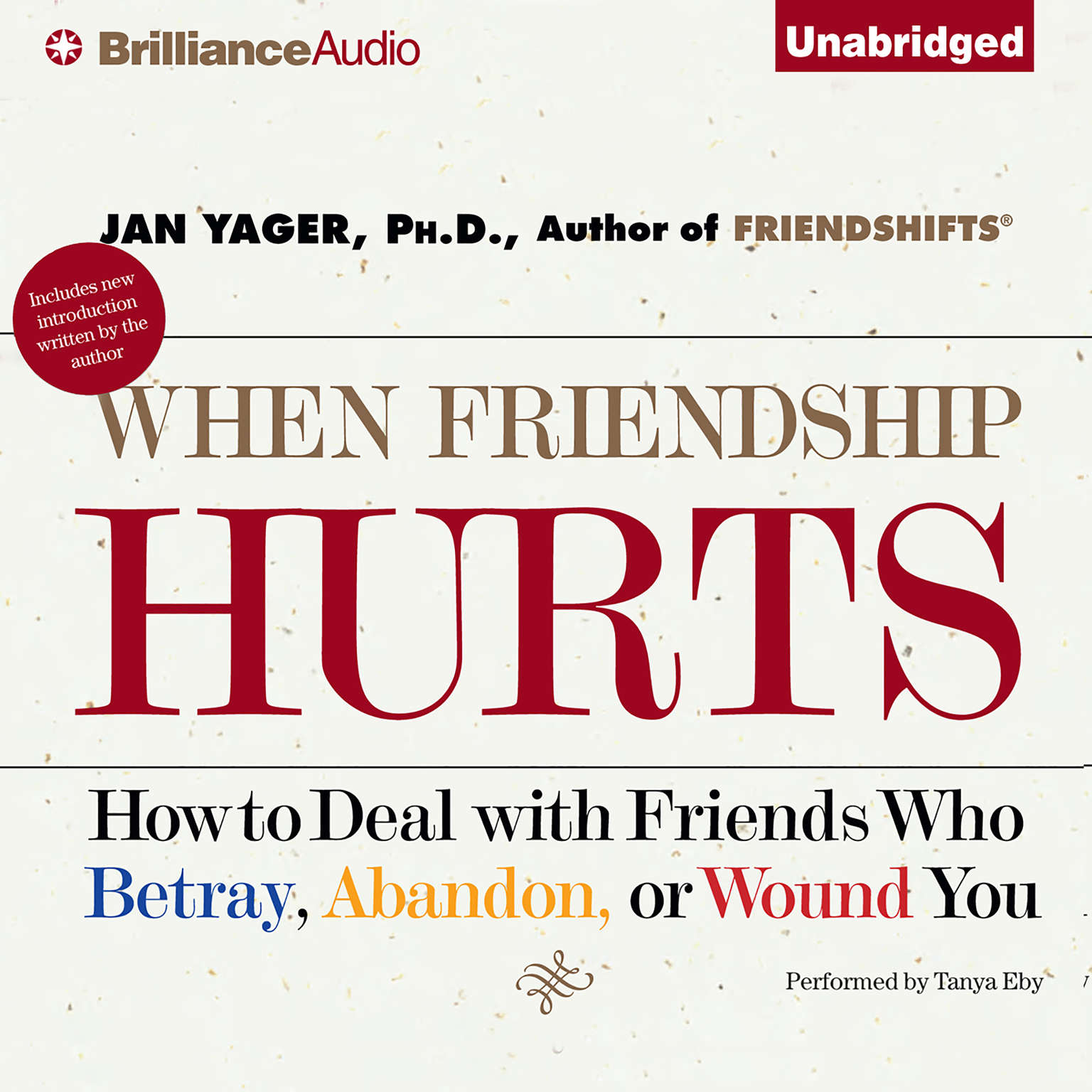 Printable When Friendship Hurts: How to Deal with Friends Who Betray, Abandon, or Wound You Audiobook Cover Art