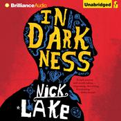 In Darkness Audiobook, by Nick Lake