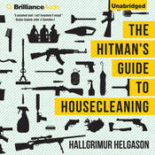 The Hitmans Guide to Housecleaning Audiobook, by Hallgrimur Helgason