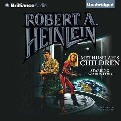 Methuselah's Children Audiobook, by Robert A. Heinlein