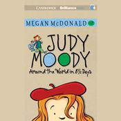 Judy Moody: Around the World in 8 1/2 Days, by Megan McDonald