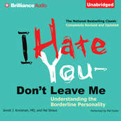 I Hate You—Dont Leave Me: Understanding the Borderline Personality, by Jerold J. Kreisman, Jerold J. Kreisman, Hal Straus