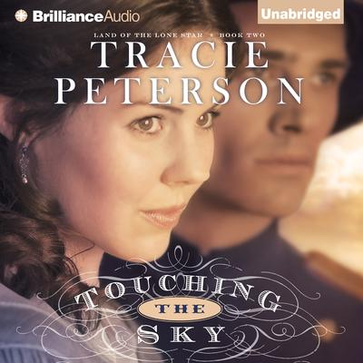 Touching the Sky Audiobook, by Tracie Peterson