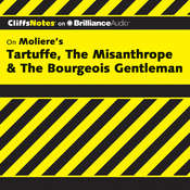 On Moliere's Tartuffe, The Misanthrope, & The Bourgeois Gentleman Audiobook, by Denis M. Calandra