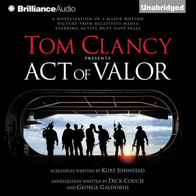 Tom Clancy Presents Act of Valor Audiobook, by Dick Couch