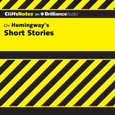Hemingway's Short Stories Audiobook, by James L. Roberts, Ph.D.