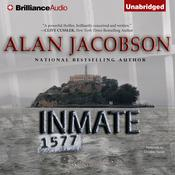 Inmate 1577 Audiobook, by Alan Jacobson