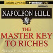 The Master Key to Riches Audiobook, by Napoleon Hill