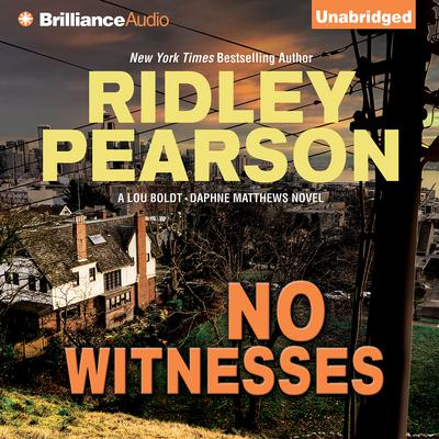 No Witnesses Audiobook, by Ridley Pearson