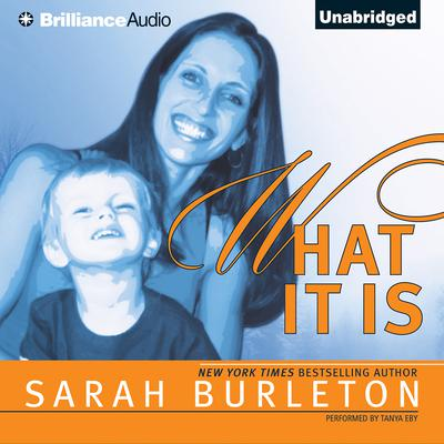 What It Is Audiobook, by Sarah Burleton