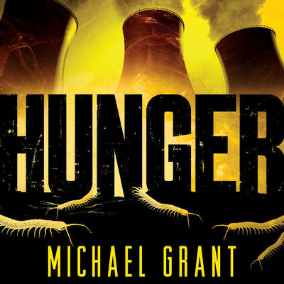 Hunger Audiobook, by Michael Grant