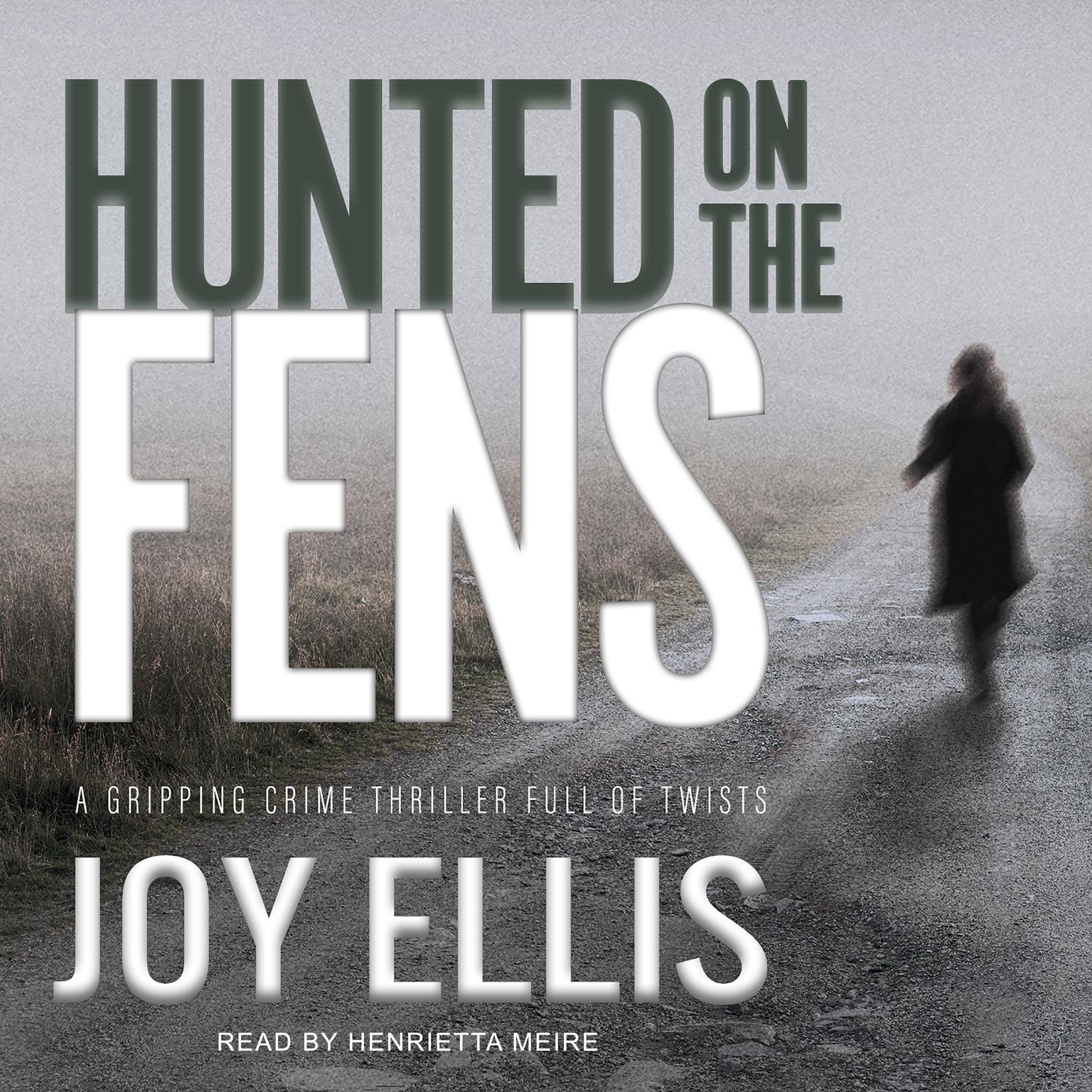 Hunted on the Fens Audiobook, by Joy Ellis
