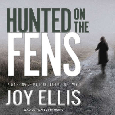 Hunted on the Fens Audiobook, by Joy Ellis