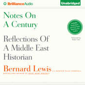 Notes on a Century: Reflections of a Middle East Historian, by Bernard Lewis, Buntzie Ellis Churchill