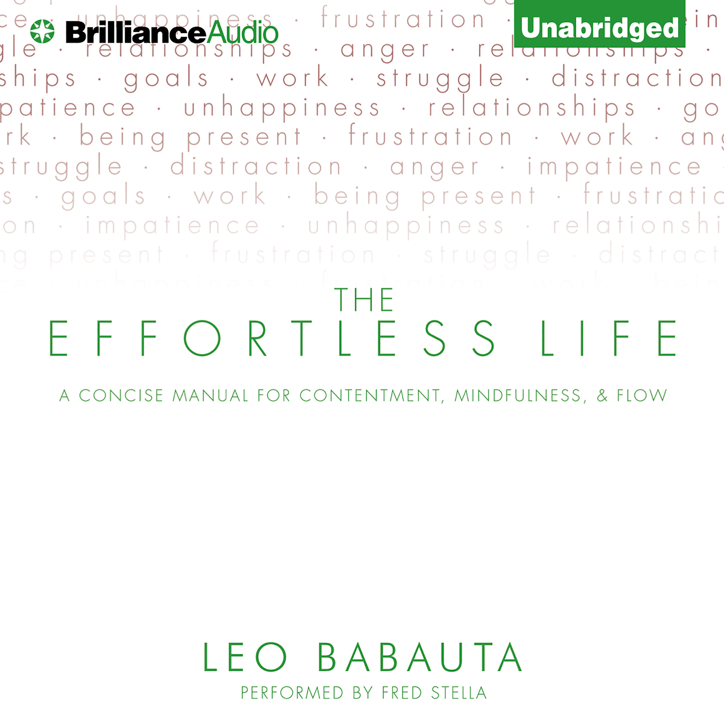 Printable The Effortless Life: A Concise Manual for Contentment, Mindfulness, & Flow Audiobook Cover Art