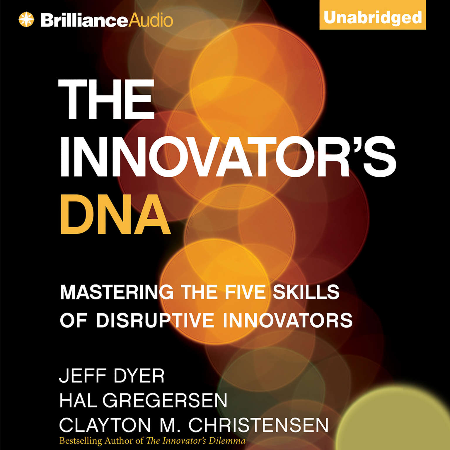 Printable The Innovator's DNA: Mastering the Five Skills of Disruptive Innovators Audiobook Cover Art