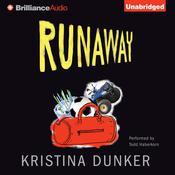 Runaway Audiobook, by Kristina Dunker