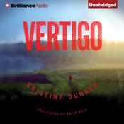 Vertigo Audiobook, by Kristina Dunker