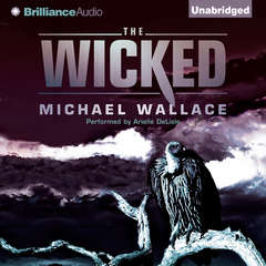The Wicked Audiobook, by Michael Wallace