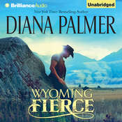 Wyoming Fierce Audiobook, by Diana Palmer