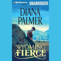 Wyoming Fierce Audiobook, by