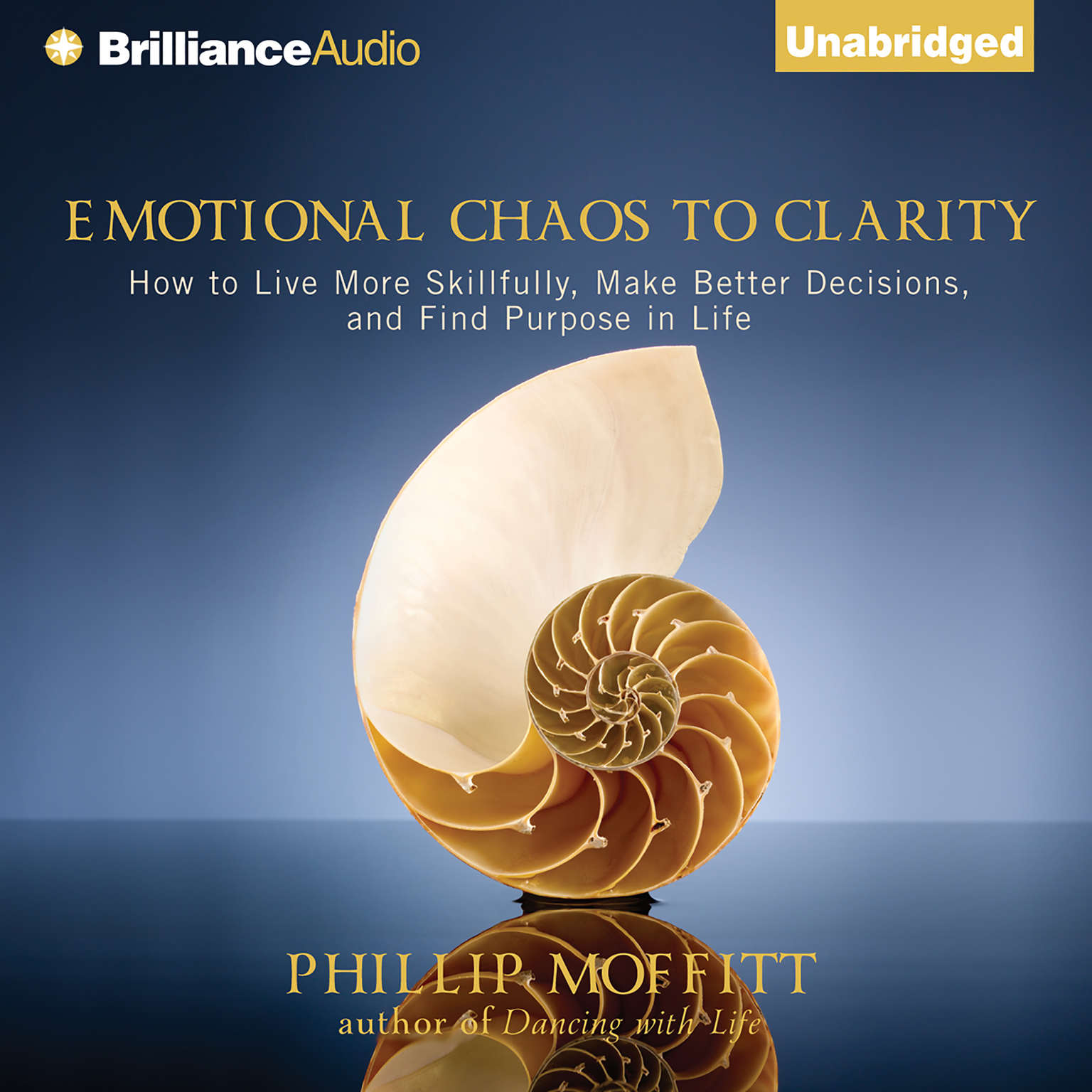 Printable Emotional Chaos to Clarity: How to Live More Skillfully, Make Better Decisions, and Find Purpose in Life Audiobook Cover Art