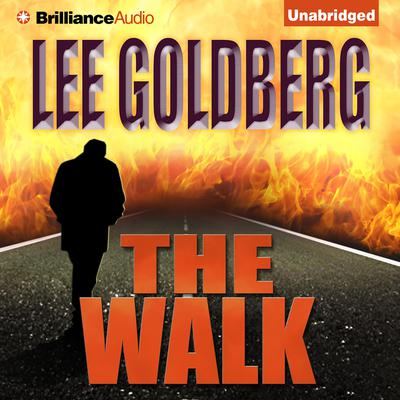 The Walk Audiobook, by Lee Goldberg