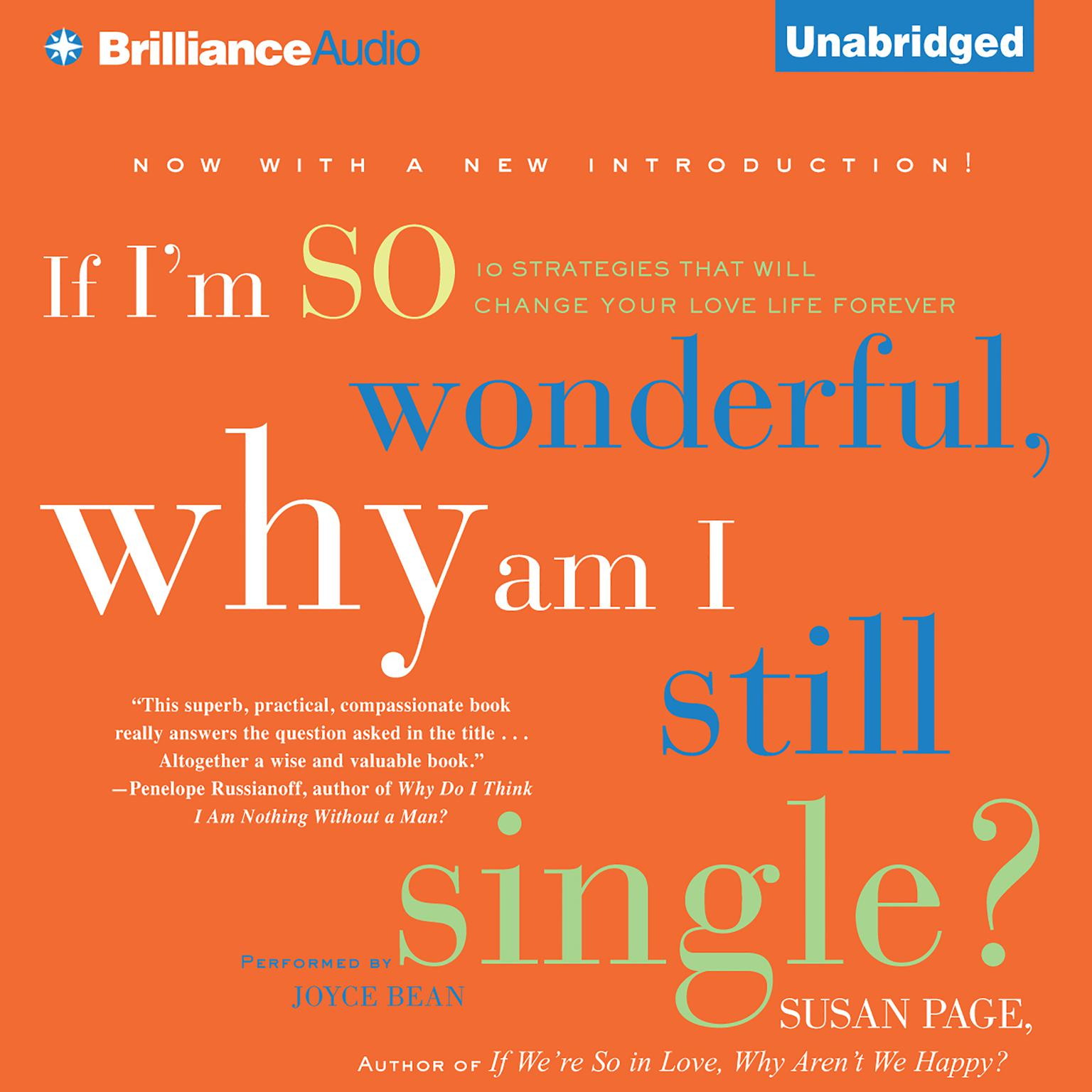 Printable If I'm So Wonderful, Why Am I Still Single?: Ten Strategies That Will Change Your Love Life Forever Audiobook Cover Art