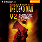 The Dead Man Vol 2: The Dead Woman, The Blood Mesa, Kill Them All Audiobook, by David McAfee, James Reasoner, Harry Shannon, Lee Goldberg, William Rabkin